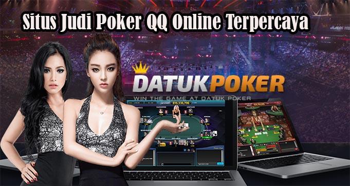 DatukPoker – Situs Judi Poker QQ Online Terpercaya